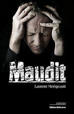 Le Maudit, par Laurent Merigeault