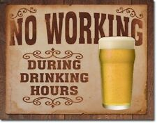 Beer No Working During Drinking Hours Funny Humor Wall Bar Decor Metal Tin Sign