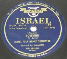 MEGA RARE 78 rpm SOVEVUNI  BO DODI Mordechai Zeira Israeli Folk Dance Orchstra
