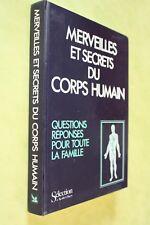 merveilles et secrets du corps humain