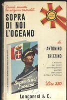 SOPRA DI NOI L'OCEANO di Antonino Trizzino 1967 Longanesi pocket