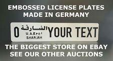 Sharjah Arab Arabic UAE Euro European License Plate Number Plate Embossed Custom
