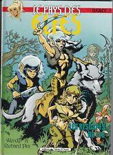 BD Pays des Elfes / Elfquest - T1 Les rescapés du Feu (1989) - Wendy / Pini - BE