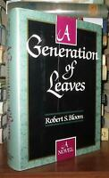 Bloom, Robert A GENERATION OF LEAVES  1st Edition 1st Printing