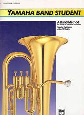 Yamaha Band Student Baritone B.C. / Book 2. By Alfred