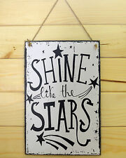 shabby chic sign inspirational quote shine like the star vintage wooden plaque