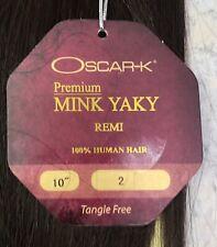 Oscar K Premium Mink Yaki Remi Tangle Free 100% Human Hair 10 inch color #2
