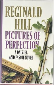 Reginald Hill PICTURES OF PERFECTION DALZIEL & PASCOE 1st ed. Signed