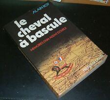 LE CHEVAL A BASCULE / ABWEHR / GOEBBELS / 2EME BUREAU / ESPIONNAGE AGENT DOUBLE