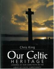 OUR CELTIC HERITAGE - NEW PAPERBACK BOOK