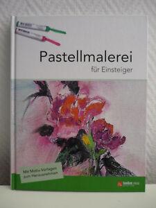 Pastellmalerei für Einsteiger mit Transparentvorlagen