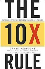 The 10X Rule: The Only Difference Between Success and Failure- Kindle Edition