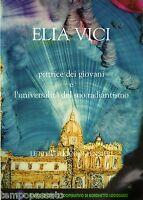 ELIA VICI. Pittrice dei giovani e l'universalità del suo radiantismo
