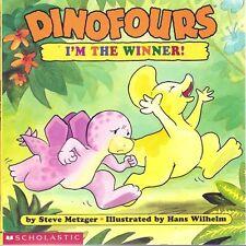 Im the Winner! (Dinofours) by Steve Metzger