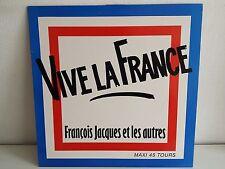 """MAXI 12"""" FRANCOIS JACQUES ET LES AUTRES Vive la France sp1366 promo"""