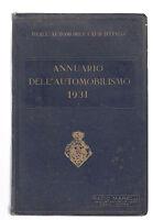 R. AUTOMOBILE CLUB D'ITALIA-ANNUARIO DELL'AUTOMOBILISMO 1931-RADIO MARELLI-L2176