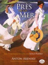 Pres de la Mer Other Collected Suites for Solo Piano Learn to Play Music Book