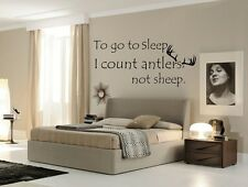 TO GO TO SLEEP I COUNT ANTLERS NOT SHEEP Wall Decal Hunting Quote Vinyl Art Home