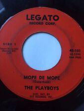 "DOO-WOP ROCKER 45/ THE PLAYBOYS ""MOPE DE MOPE"" / ""THE NIGHT...""  HEAR!"