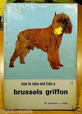 How to Raise and Train a Brussels Griffon 1969 Weiss In Original Shrinkwrap