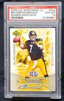2006 Upper Deck Super Bowl XL Steelers BEN ROETHLISBERGER Card PSA 10 GEM Pop 1
