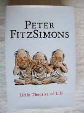 Peter FitzSimons ~ LITTLE THEORIES OF LIFE ~ 2007 Rev Ed HCDJ (Like New) Combine