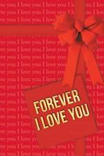 Forever I Love You by Aleksandar B. Asenti? (2014, Paperback)