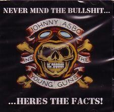 JOHNNY ASBO & THE YOUNG GUNS - NEVER MIND THE BULLSHIT CD