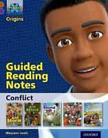 Project X Origins: Brown Book Band, Oxford Level 11: Conflict: Guided reading no