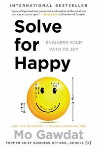 Solve for Happy Engineer Your Path to Joy Paperback Book NEW