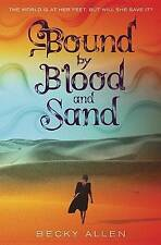 Bound By Blood And Sand by Becky Allen (Hardback, 2016)