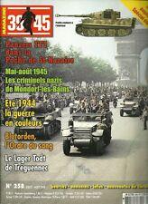 39-45 MAGAZINE N° 258 / PANZERS FFI DANS LA POCHE DE ST-NAZAIRE - ETE 1944