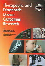 Therapeutic and Diagnostic Device Outcomes Research Paperback Used - Good