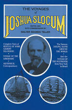 The Voyages of Joshua Slocum: A Crew Member's Inside Story of the BT GLobal Chal