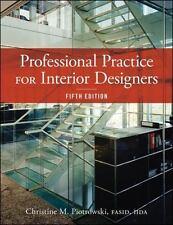 Professional Practice for Interior Designers by Christine M. Piotrowski...
