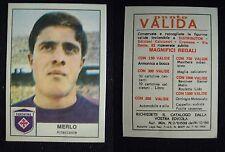 ***CALCIATORI DISTRIBUTOR 1966/67 ED. CREMONA*** MERLO (FIORENTINA)