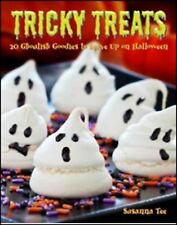 Tricky Treats: 20 Ghoulish Goodies To Serve Up On Halloween: By Susanna Tee