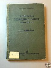 "RARE ANTIQUE WWII NAVAL SOVIET RKKA RUSSIAN BOOK ""German submarine war"" 1935"