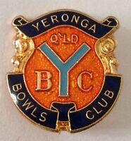 Yeronga Queensland Bowling Club Pin Badge Vintage Lawn Bowls (L36)