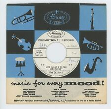 Classics 1961 Mercury 45rpm Life Is But A Dream Sweetheart b/w That's The Way