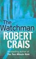 The Watchman,Robert Crais