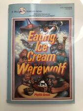 Eating Ice Cream with a Werewolf By Phyllis Green Vintage 1983 Rare Good Condtn