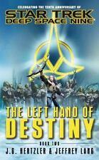 The Left Hand of Destiny, Book 2 Star Trek: Deep Space Nine