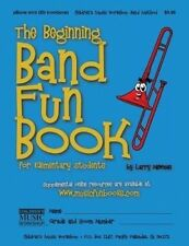 The Beginning Band Fun Book (Mini Pbone): For Elementary Students by MR Larry E Newman (Paperback / softback, 2013)