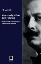 Necesidad y Belleza de la Violencia by F. T. Marinetti (2013, Paperback)