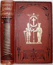 SCARCE 1874 THE KNIGHTS TEMPLARS MASONIC KNIGHTHOOD FREEMASONRY HISTORY CRUSADES