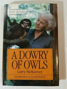 A Dowry Of Owls Larry McKeever Gerald Durrell Duke Of Edinburgh Hardcover