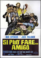 CINEMA-manifesto SI PUO' FARE...AMIGO bud spencer, j.palance;LUCIDI