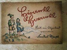Hirankl Horankl Du Pays Alpin Livre pour Enfants 1943