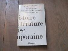 Jacques BRENNER: Mon histoire de la littérature française contemporaine